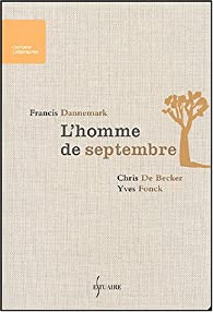 L'Homme de septembre par Francis Dannemark