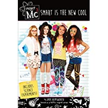 Project Mc2: Smart is the New Cool: Includes Science Experiments!