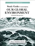 img - for Study Guide to Accompany Our Global Environment: A Health Perspective book / textbook / text book