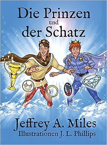 Jeffrey A. Miles: Die Prinzen und der Schatz; Gay-Lektüre alphabetisch nach Titeln