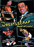 The WrestleCrap Book of Lists! by R. D. Reynolds (Dec 1 2007)