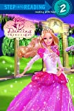 : Barbie in the 12 Dancing Princesses (Step into Reading, Step 2)