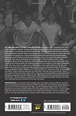Gimme Indie Rock: 500 Essential American Underground Rock Albums 1981–1996