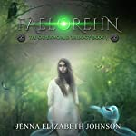 Faelorehn: Otherworld Trilogy, Book 1 | Jenna Elizabeth Johnson