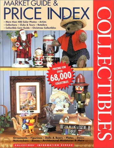 Collectibles Market Guide and Price Index: Limited Edition : Figurines, Architecture, Plates/Placques, Dolls/Plush, Boxes, Ornaments, Nutcrackers, Graphics, Steins, Bells (Collector Plates Price Guide)