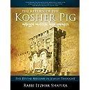 Return of the Kosher Pig