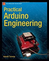Practical Arduino Engineering Front Cover