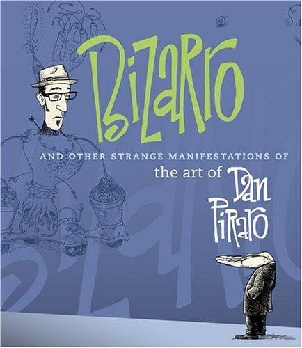 Bizarro and Other Strange Manifestati por Dan Piraro