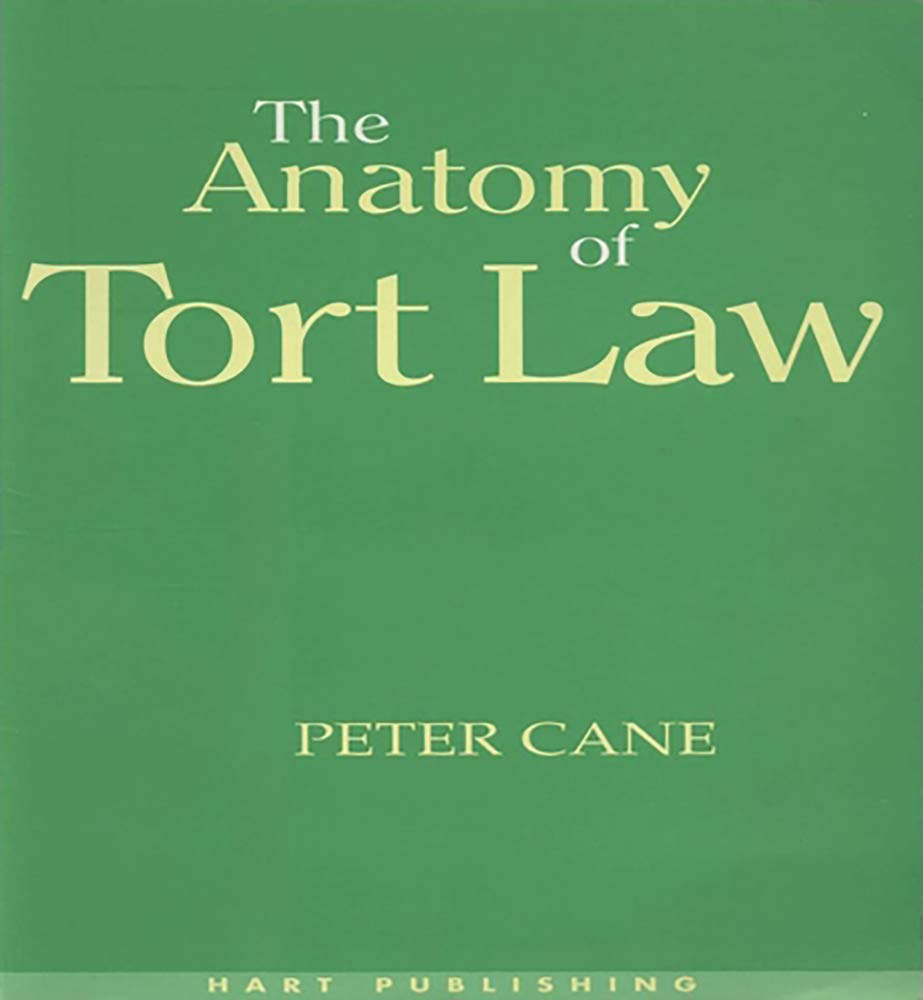 The Anatomy Of Tort Law Amazon Peter Cane Fremdsprachige Bcher