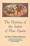 The History of the Indies of New Spain, Diego Duran, 0806126493