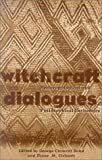 Witchcraft Dialogues 9780896802209