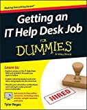 Getting an IT Help Desk Job For Dummies (For Dummies (Computers))