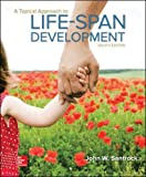 A Topical Approach to Lifespan Development (B&b Psychology)