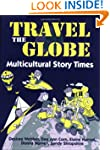 Travel the Globe: Multicultural Story...