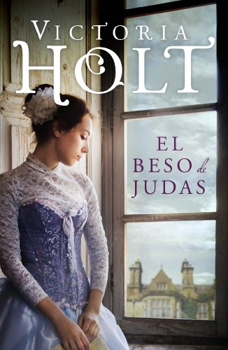 El beso de Judas (Spanish Edition) by [Holt, Victoria]