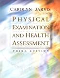Physical Examination and Health Assessment, Jarvis, Carolyn, 0721684246