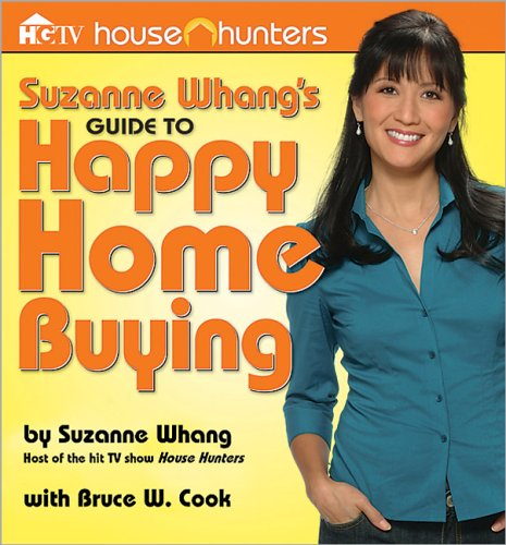 Suzanne Whang's Guide to Happy Home Buying (House Hunters)