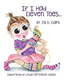 #6: If I Had Eleven Toes: A Children's Book about Self-Esteem