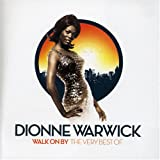 Walk On By - The Very Best Of Dionne Warwick