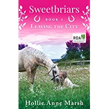 Sweetbriars, Leaving The City: British Equestrian Book Series