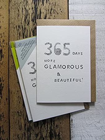 365 Days More Glamorous Beautiful Birthday Greeting Card For Her