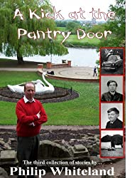 A Kick at the Pantry Door (The 'nostalgedy' collection Book 3)