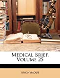 Medical Brief, Anonymous and Anonymous, 1149797088