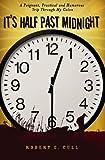 It's Half Past Midnight, Robert E. Cull, 1419664522