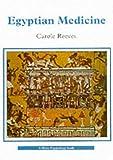 Egyptian Medicine, Carole Reeves, 0747801274