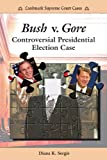Bush vs. Gore, Diana K. Sergis, 0766020959