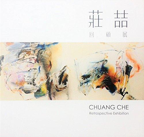 Read Online Chuang Che, Retrospective Exhibition pdf