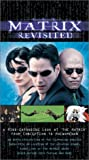 The Matrix Revisited [VHS]