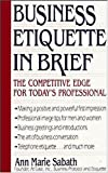 img - for Business Etiquette In Brief book / textbook / text book