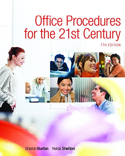 Office Procedures for the 21st Century, Edition: 7