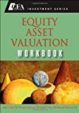 img - for Equity Asset Valuation Workbook (CFA Institute Investments) by John D. Stowe (2008-08-25) book / textbook / text book