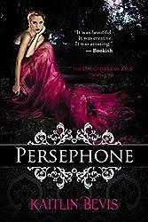 Persephone (The Daughters of Zeus Book 1)