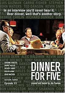 Dinner For Five, Episode 33