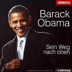 Barack Obama. Sein Weg nach oben