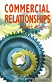 Commercial Relationships, Mark H. Moore, 1872807372