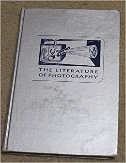 The History of the Discovery of Photography (Literature of Photography)