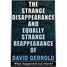 The Strange Disappearance And Equally Strange Reappearance Of David Gerrold