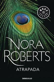 Atrapada par Nora Roberts