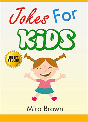 Jokes : FUNNY JOKES AND RIDDLES FOR KIDS: Jokes: Jokes for kids: Jokes for kids free (Jokes,books for kids, jokes for kids, Joke books, funny books, funny jokes, jokes free, -