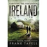 Surviving The Evacuation, Book 9: Ireland (Volume 9)