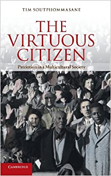 Book The Virtuous Citizen: Patriotism in a Multicultural Society