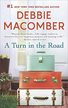 A Turn in the Road (A Blossom Street Novel Book 8) by [Macomber, Debbie]