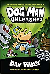 Amazon.com: Dog Man Unleashed: From the Creator of Captain Underpants (Dog Man #2