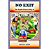 NO EXIT (Exciting chapter book for kids 8-12) (The Apple Grove Gang)