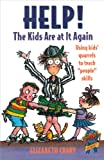 Help! the Kids Are at It Again, Elizabeth Crary, 188473409X