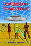 Dimension Tombstone, Patrick Campbell, 1494895072